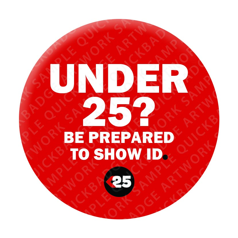 Under 25 Pin Badges