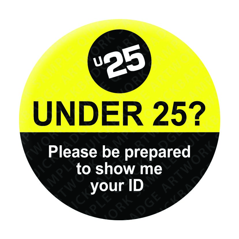 Under 25 - Yellow/Black Pin Badges