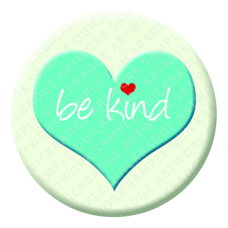 Be Kind Button Pin Badge