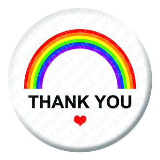 Rainbow Thank you Button Pin Badge