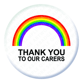 Rainbow Thank you to our Carers Button Pin Badge
