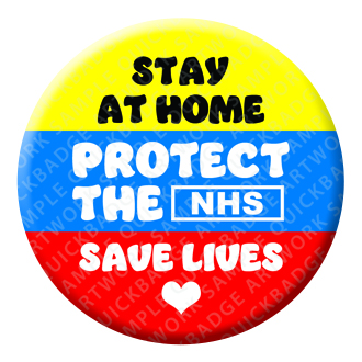 Stay Home Save Lives Button Pin Badge