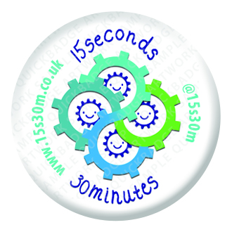 15 Seconds 30 Minutes 25mm Button Pin Badge