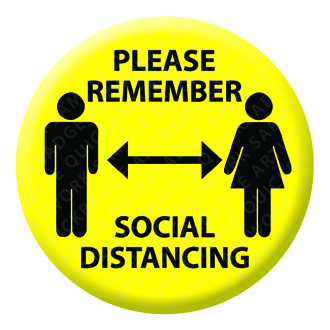 Please Remember Social Distancing Button Pin Badge