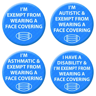 Face Covering Exempt Button Pin Badge