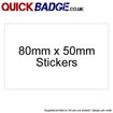 Custom Stickers 80x50mm