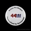44mm (1 3/4 inch) Custom Pin Badges