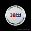 38mm (1 1/2 Inch) Custom Pin Badges