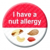 Nut Allergy Button Pin Badge