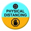Physical Distancing Button Pin Badge
