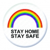 Rainbow Stay Home Stay Safe Button Pin Badge
