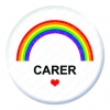 Rainbow Carer Button Pin Badge