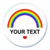 Rainbow Custom Text Button Pin Badge