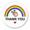 Rainbow Thank you Clapping Button Pin Badge