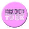 Bride To Be - Pink