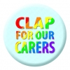 Clap for our Carers Rainbow Button Pin Badge