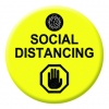 Social Distancing Yellow Button Pin Badge
