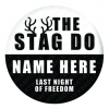 The Stag Do Personalised Badge
