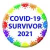 Rainbow Covid-19 Survivor Button Pin Badge