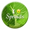 I Hate Sprouts Button Pin Badge
