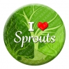 I Love Sprouts Button Pin Badge